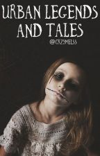 Urban Legends And Tales by crzymelss