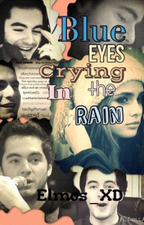 Blue eyes crying in the rain.(Captinsparkles FanFic) by AmyMeehan