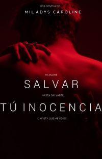 Salvar tú inocencia  [ANTERIORMENTE: SÁLVAME] cover