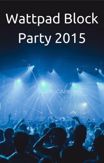 The Wattpad Block Party