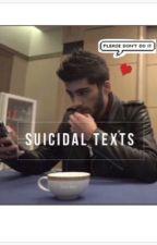 Suicidal texts • z.m. by zaynmoans
