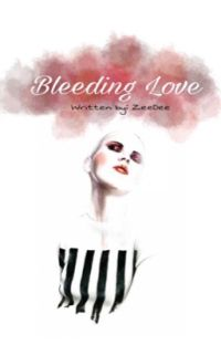 Bleeding Love [QS#1] COMPLETED cover