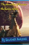The Chronicles of Narnia- Heroes Return cover