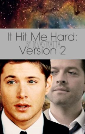 It Hit Me Hard (Destiel alter ending) by Devastratta