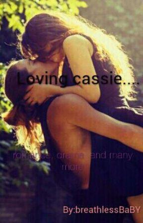Loving Cassie.... by breathlessBaBY