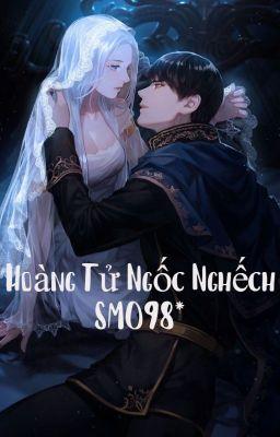 [SM098* - Học Đường - Full] Hoàng Tử Ngốc Nghếch.