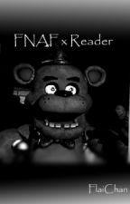 So Close... (FNAF x Reader) by FlaiChan