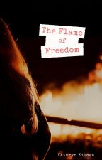 The Flame of Freedom by JustTheBestAround