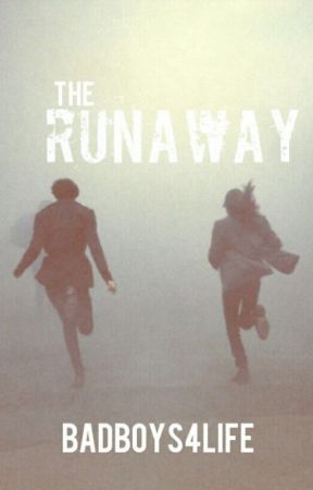 The Runaway by Badboys4life