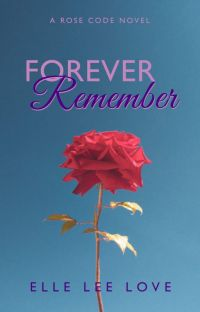 Forever Remember: The Rose Code cover
