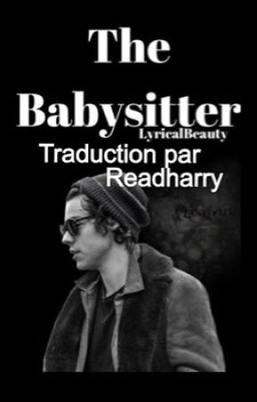 The Babysitter//h.s (en pause) by readharry