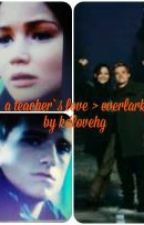 A teachers love - your my one true memory by kdlovehg