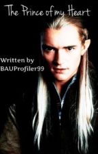 The Prince Of My Heart *Legolas LOTR* ~Completed~ #wattys2015 by Taym99