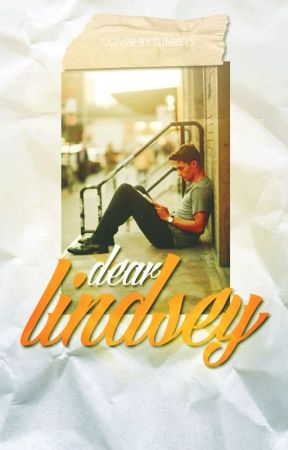 Dear Lindsey by call_me_jaz