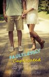 Faultlessly Captivated By You (COMPLETED) cover