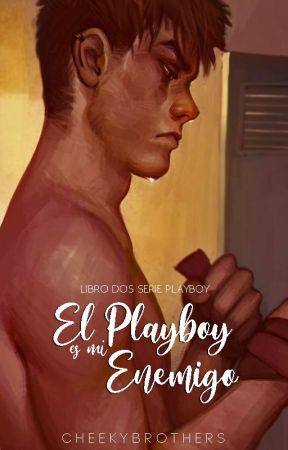 El Playboy es mi Enemigo, [SP#2]   ✓ by CheekyBrothers