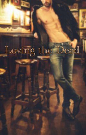 Loving the Dead (Boyxboy) by DuckyOray