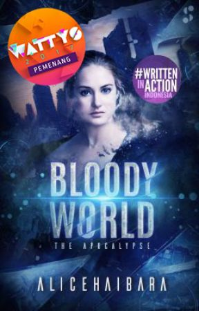 Bloody World: The Apocalypse by alicehaibara