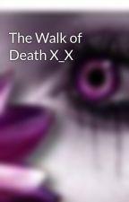 The Walk of Death X_X by truebloodfreak159