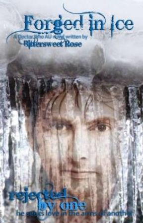Forged in Ice (Doctor Who AU Novel) by CRosecrans