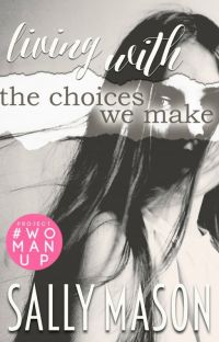 Living With the Choices We Make (Domestic Violence / Abuse)  ✔️ cover