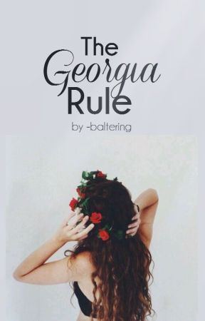 The Georgia Rule by -baltering
