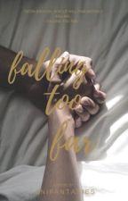 Falling Too Far by anifantasies