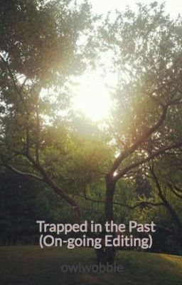 Trapped in the Past