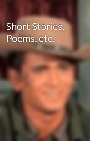 Short Stories, Poems, etc. by Rachel24601