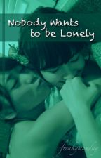 Nobody Wants to be Lonely by freakymonday