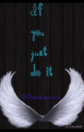 If You Just Do It...... by vulthuryol