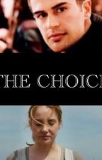 The Choice by allegiant64