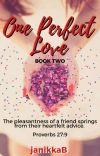 One Perfect Love: My Deceitful Heart COMPLETE cover