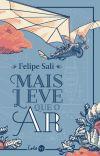 MAIS LEVE QUE O AR (HISTÓRIA COMPLETA) cover