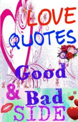 Love Quotes (Good & Bad Side) by Purple_RockHeart