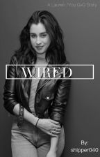Wired (Lauren/you) by shipper040