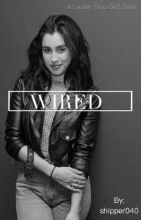 Wired (Lauren/you) cover