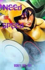Need for Speed [A Big hero 6 (GoGo x Tadashi) fanfic] by _disney_for_life