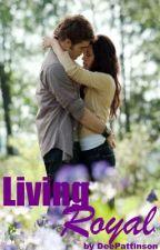 Living Royal by DeePattinson