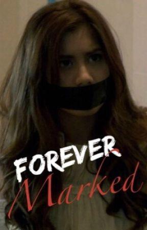 Forever Marked (z.m.)AU by k_koontz