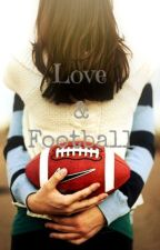 Love & Football by hott4watt