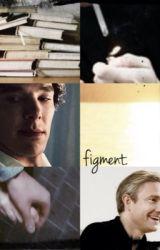 figment. by watsoninthetardis