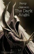 Percy Jackson The Dark Angel  by OBookWormO