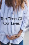 The Time of Our Lives (Editing) cover