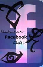 Shadowhunter Facebook Chats by porcelainpegasus