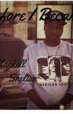 Before I Became by MarkellShelton
