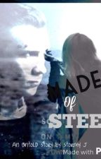 Made of Steel (Divergent Fanfiction(Divergent/Eric)) AU by HiddenInTheStorm