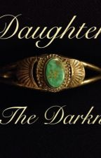 Daughter of The Darkness by parallelamy