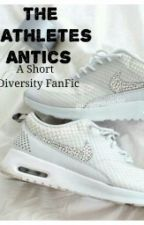 The Athletes Antics by XxThatMonsterxX