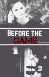 Before the Game {Prequel to Two Can Play at This Game - Matthew Espinosa} cover